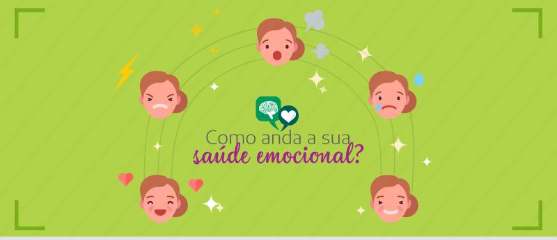 Como anda a sua saúde emocional?